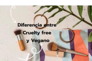 ¿Cuál es la diferencia entre cruelty free y vegano?