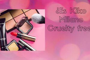 ¿Es Kiko cruelty free? | Actualización 2021